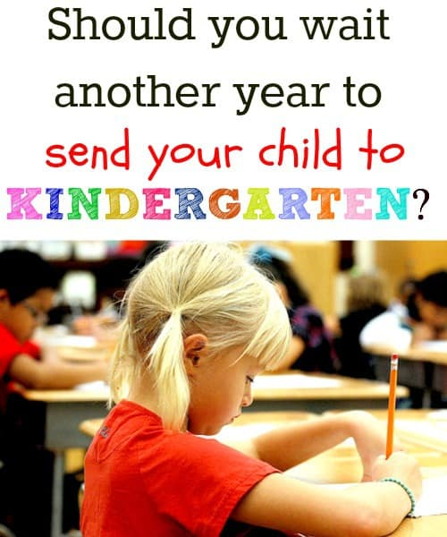 Delaying Kindergarten one year - The reason that we decided this was the right choice for our child.