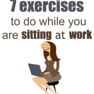 7 Exercises You can Do while Sitting Down