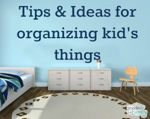 organizing kids things