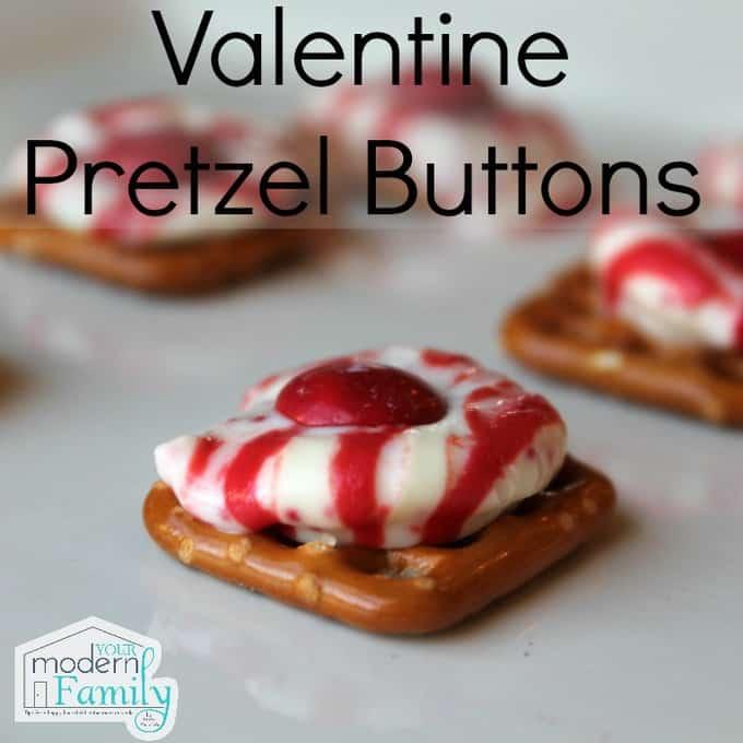 Valentine pretzel buttons for Kid friendly valentine recipes