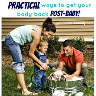 The most practical post-baby body advice you'll ever get … Part 2