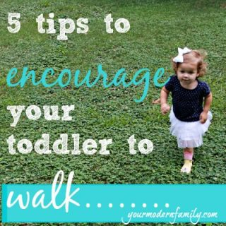 Encourage your toddler to walk (5 tips)