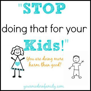 STOP doing that for your kids!