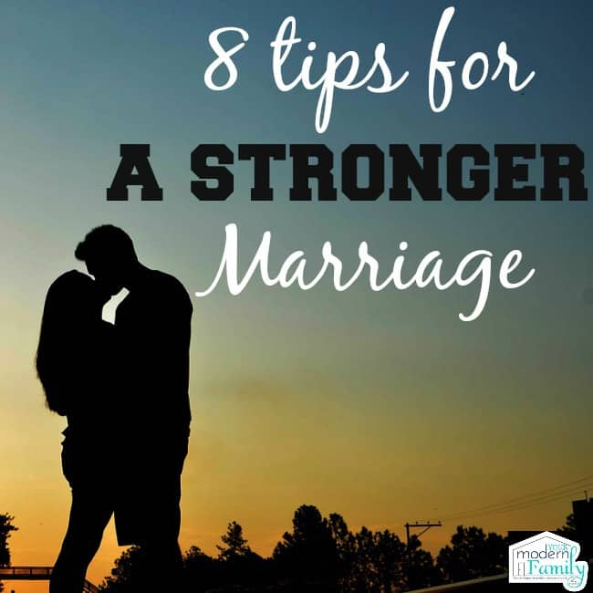 8 tips for a stronger marriage