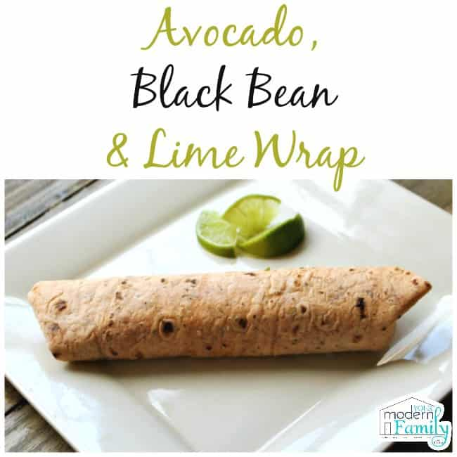avocado, black bean, lime wrap - clean eating