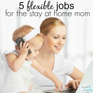 5 flexible jobs for a stay at home mom