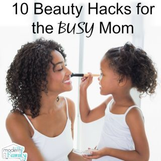 10 Beauty hacks for the BUSY mom (get out of the house quicker!)