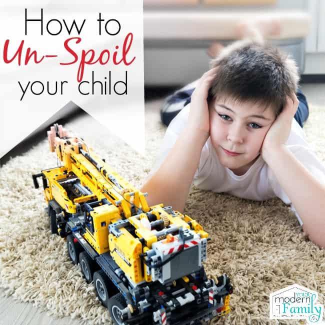 unspoil my child