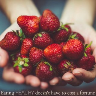 Eating healthy doesn't have to cost a fortune