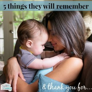 5 Things the kids will always remember