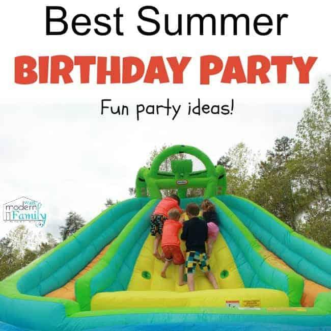 Summer Birthday Party Idea Yourmodernfamily