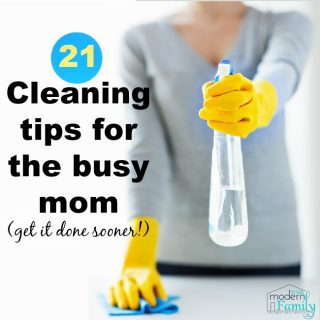 21 Cleaning Tips for Busy Moms