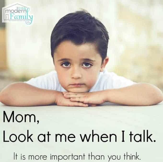 mom, look at me in my eyes