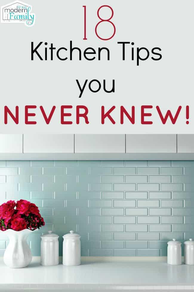 18 kitchen tips you NEVER knew - kitchen hacks