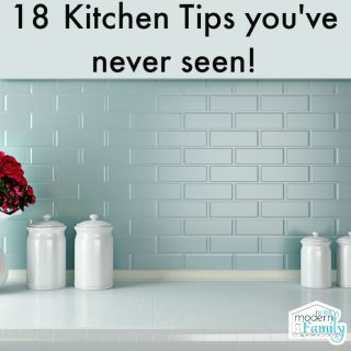 18 kitchen tips you never knew