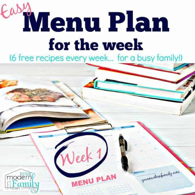 Your Modern Family's weekly Menu plan- week 1
