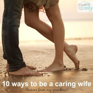 10 ways to be a caring wife (lessons from my grandmother)