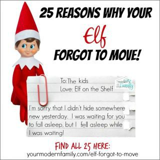 25 reasons why our Elf forgot to move…
