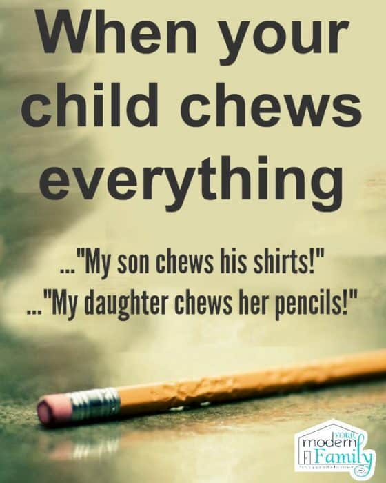 child chews everything