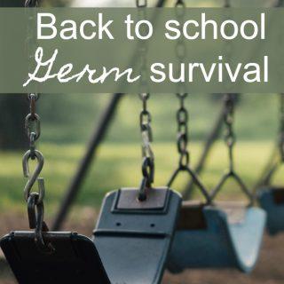 Back to School Germ Survival